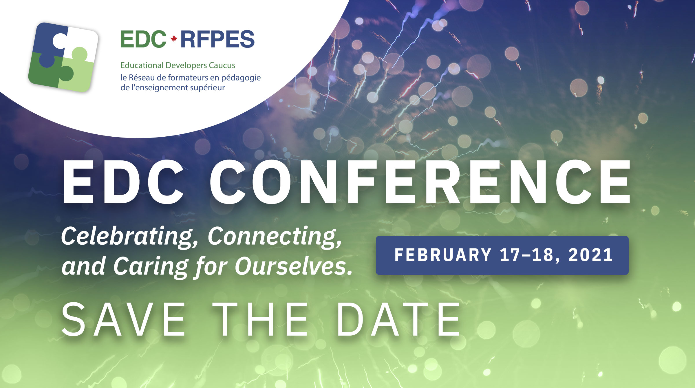 EDC Conference Celebrating, Connecting, and Caring for Ourselves. Save the date February 17-18, 2021